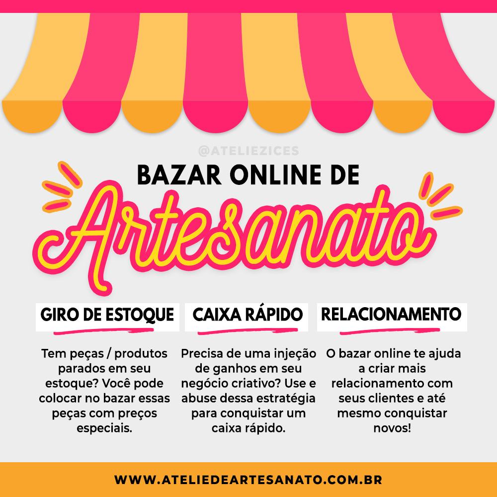 Vantagens de organizar bazar online de artesanato - Ateliêzices - Paty Pegorin
